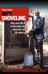 Stop Your Sh*t Shoveling (Paperback)